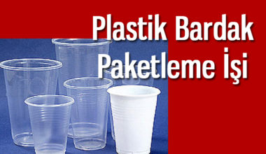 Evde Plastik Bardak Paketleme İşi İle Para Kazanma