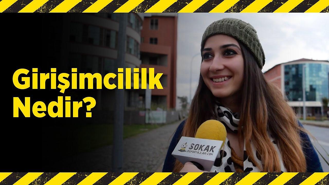 Girişimcilik Nedir? Sokak Röportajları